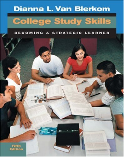 College Study Skills Becoming a Strategic Learner 5th 2006 (Revised) 9780534645403 Front Cover