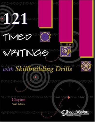 121 Timed Writings with Skillbuilding Drills  6th 2000 (Revised) 9780538692403 Front Cover