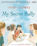 My Secret Bully   2015 9780553509403 Front Cover