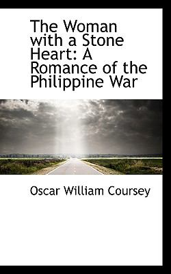 Woman with a Stone Heart : A Romance of the Philippine War N/A edition cover