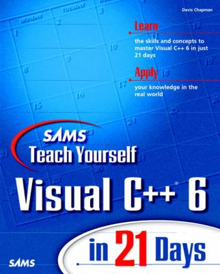 Sams Teach Yourself Visual C++ 6 in 21 Days   1998 9780672312403 Front Cover