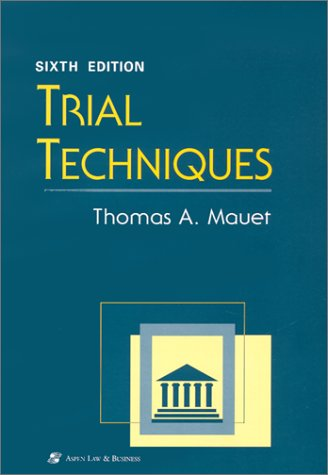 Trial Techniques  6th 2002 (Revised) edition cover