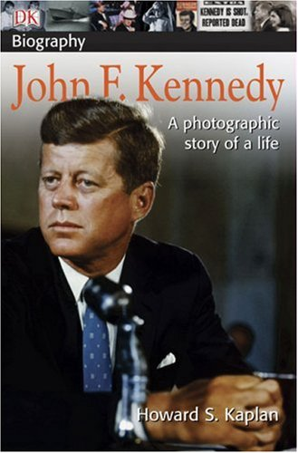 John F. Kennedy A Photographic Story of a Life  2004 edition cover