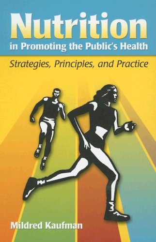 Nutrition in Promoting the Public's Health Strategies, Principles, and Practice  2007 edition cover