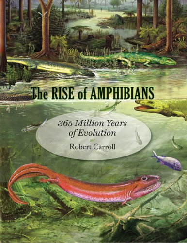 Rise of Amphibians 365 Million Years of Evolution  2009 edition cover