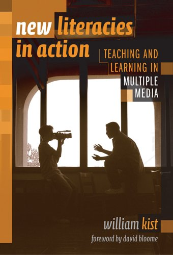 New Literacies in Action Teaching and Learning in Multiple Media  2004 edition cover
