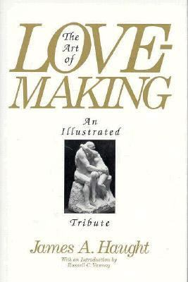 Art of Lovemaking An Illustrated Tribute  1992 9780879757403 Front Cover