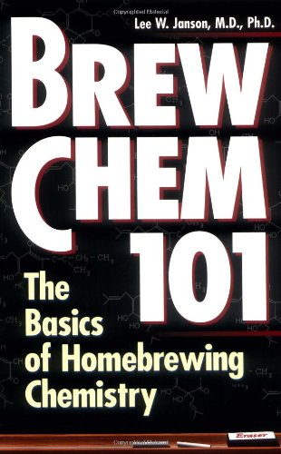 Brew Chem 101 The Basics of Homebrewing Chemistry  1996 edition cover