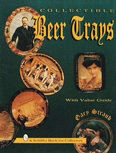 Collectible Beer Trays  N/A 9780887408403 Front Cover