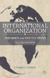 International Organization Theories and Institutions 2nd 2013 edition cover