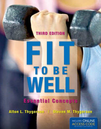 Fit to Be Well Essential Concepts 3rd 2013 edition cover