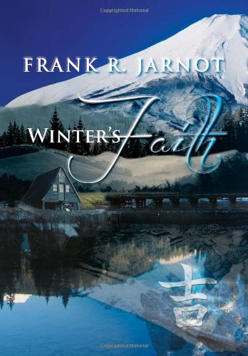 Winter's Faith:   2013 9781483672403 Front Cover