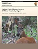 National Capital Region Network 2007 Deer Monitoring Report  N/A 9781492975403 Front Cover