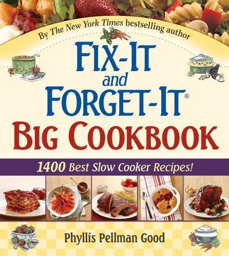 Fix-It and Forget-It Big Cookbook 1400 Best Slow-Cooker Recipes!  2008 edition cover