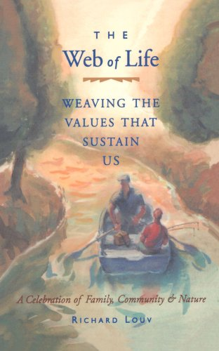 Web of Life Weaving the Values That Sustain Us  1996 (Reprint) 9781573241403 Front Cover