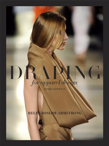 Draping for Apparel Design  3rd 2013 edition cover