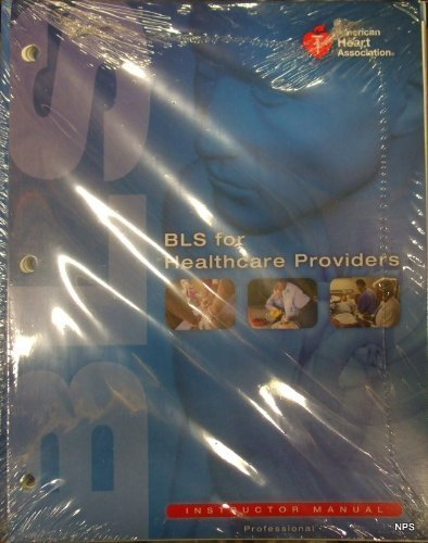 BLS for Healthcare Providers Instructors Manual Package   2011 edition cover