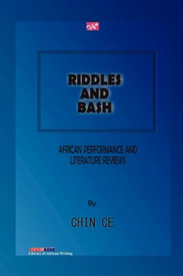 Riddles and Bash: African Performance and Literature Reviews  2010 edition cover