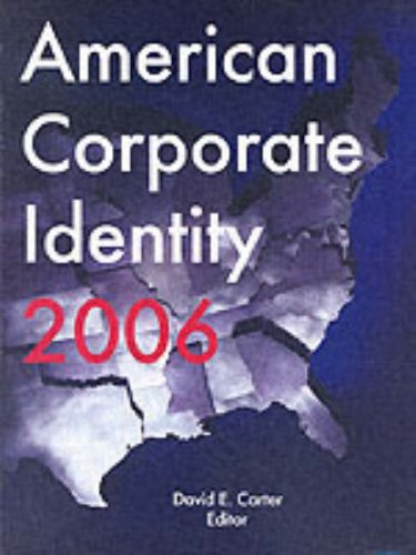 American Corporate Identity 2006   2005 9780060833404 Front Cover
