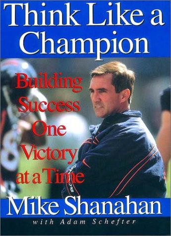 Think Like a Champion Building Success One Victory at a Time  2000 (Reprint) 9780066620404 Front Cover
