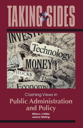 Taking Sides: Clashing Views in Public Administration and Policy   2013 edition cover
