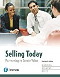 Selling Today: Partnering to Create Value  2017 9780134477404 Front Cover