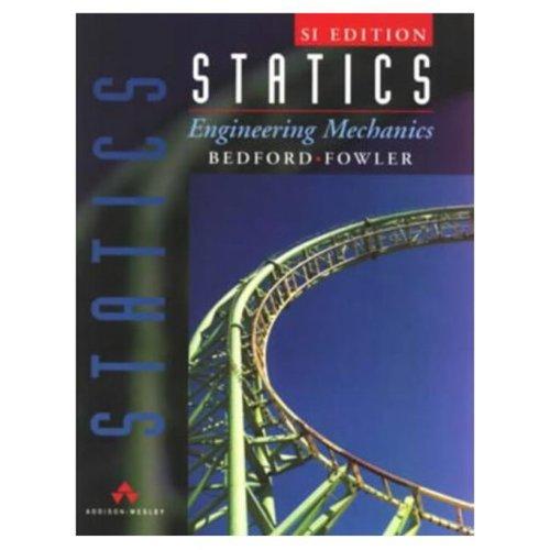 Statics Engineering Mechanics SI Version  1997 edition cover