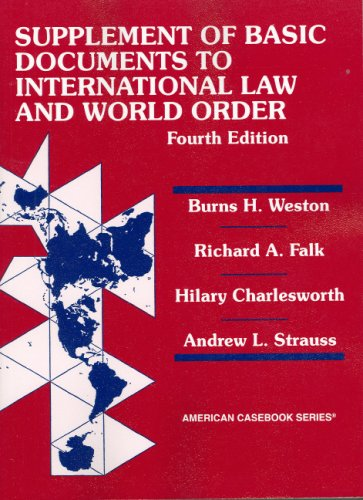Basic Document Supplement to International Law and World Order  4th 2006 (Revised) edition cover