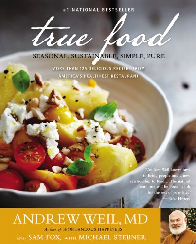 True Food Seasonal, Sustainable, Simple, Pure N/A edition cover