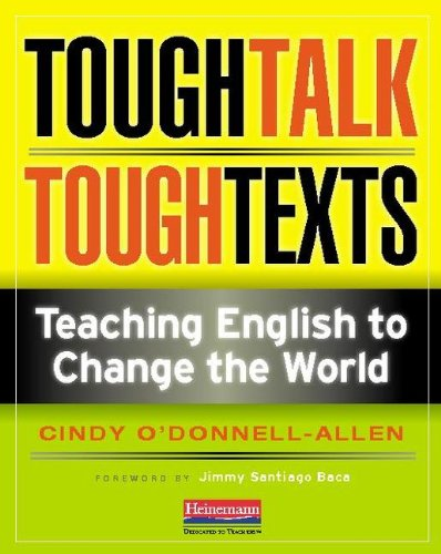Tough Talk, Tough Texts Teaching English to Change the World  2011 edition cover