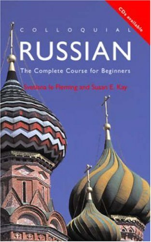 Colloquial Russian The Complete Course for Beginners 2nd 1997 (Revised) edition cover