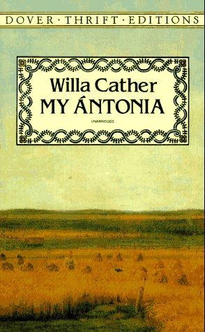 My Antonia   1994 (Unabridged) 9780486282404 Front Cover