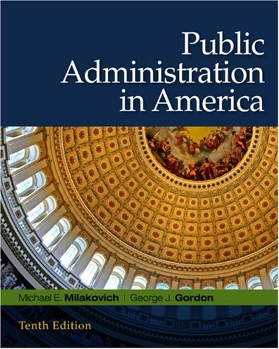 Public Administration in America  10th 2009 edition cover