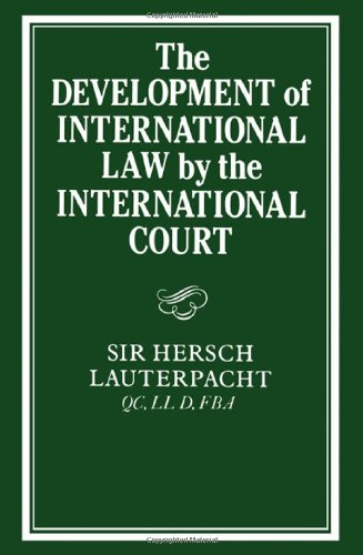 Development of International Law by the International Court   2010 9780521158404 Front Cover