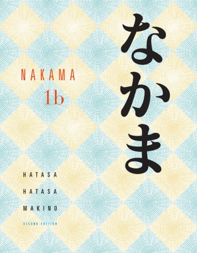 Nakama 1B Introductory Japanese Communication, Culture, Context 2nd 2009 edition cover