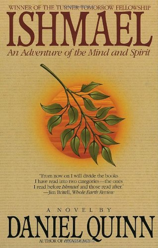 Ishmael An Adventure of the Mind and Spirit  1992 9780553375404 Front Cover