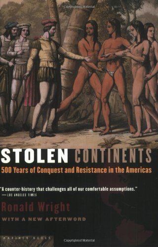 Stolen Continents 500 Years of Conquest and Resistance in the Americas  2004 edition cover