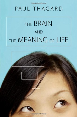 Brain and the Meaning of Life   2010 edition cover