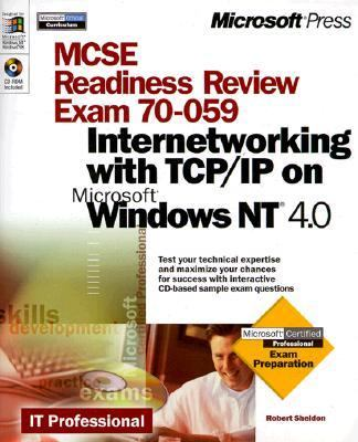 MCSE Readiness Review, Exam 70-059, Internetworking with TCP/IP on Microsoft Windows   1999 9780735605404 Front Cover