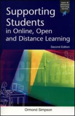 Supporting Students in Online, Open and Distance Learning  2nd 2002 9780749437404 Front Cover