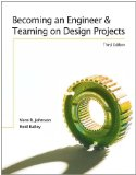 Becoming an Engineer and Teaming on Design Projects 5th (Revised) 9780757568404 Front Cover