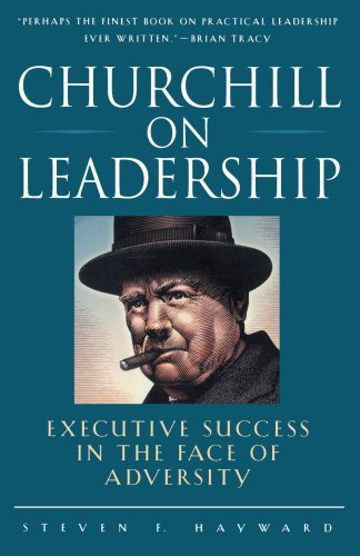 Churchill on Leadership Executive Success in the Face of Adversity  1998 edition cover
