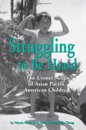 Struggling to Be Heard The Unmet Needs of Asian Pacific American Children  1998 edition cover