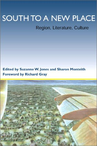 South to a New Place Region, Literature, Culture  2002 edition cover