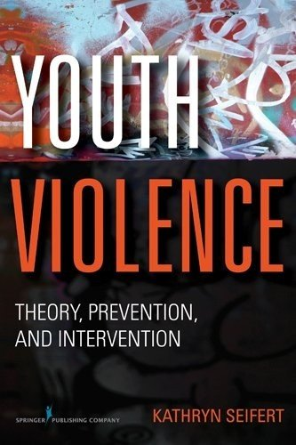 Youth Violence Theory, Prevention, and Interventions  2011 edition cover
