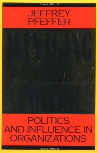 Managing with Power Politics and Influence in Organizations  1993 edition cover