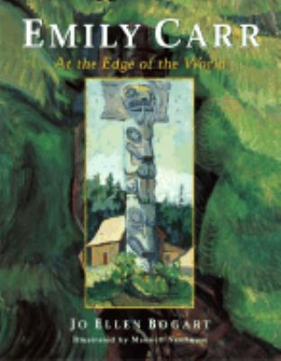 Emily Carr At the Edge of the World  2003 9780887766404 Front Cover
