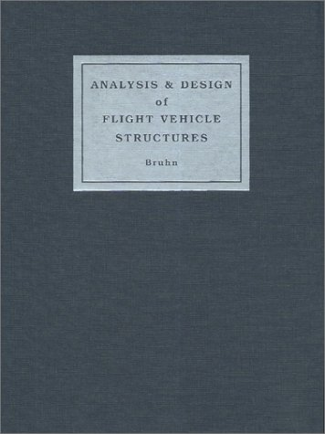 Analysis and Design of Flight Vehicle Structures 1st edition cover