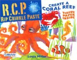 Rip Crinkle Paste: Create a Coral Reef  2006 edition cover