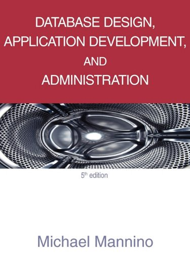 Database Design, Application Development, and Administration   2012 edition cover